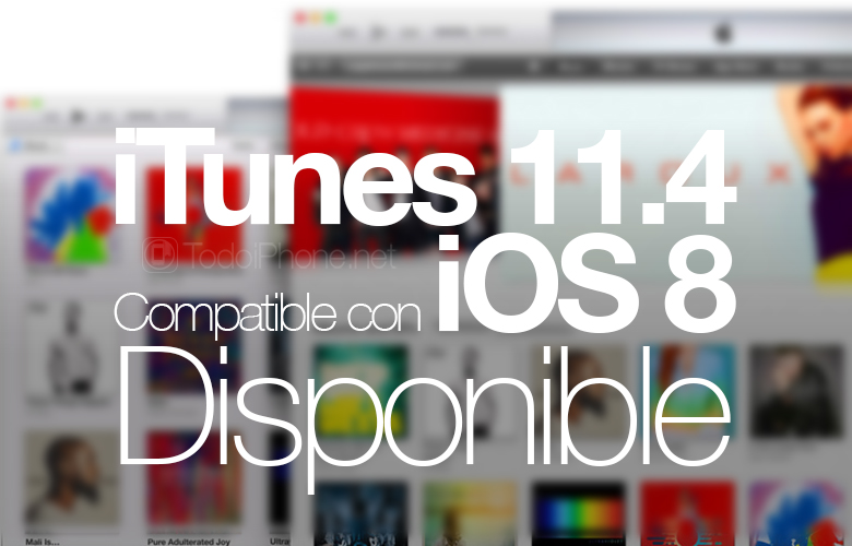 iTunes-11-4-Compatible-iOS-8-Disponible