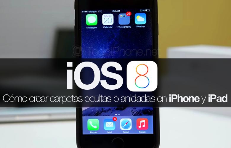 ios-8-crear-carpetas-anidadas-ocultas-iphone-ipad