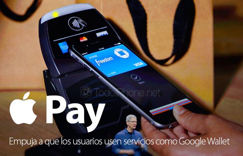 apple-pay-empuja-usuarios-a-usar-google-wallet