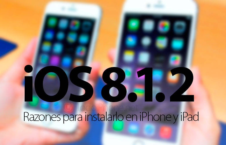 razones-instalar-ios-8-1-2-iphone-ipad
