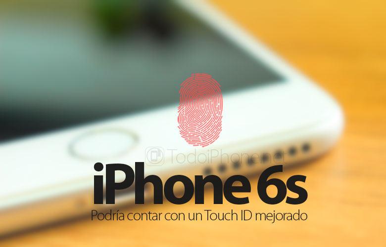 iphone-6s-podria-contar-touch-id-mejorado