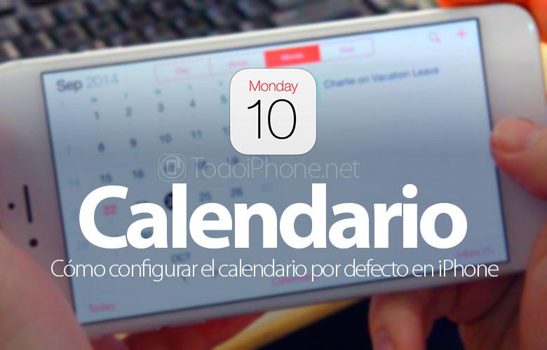 como-configurar-calendario-defecto-iphone-ipad
