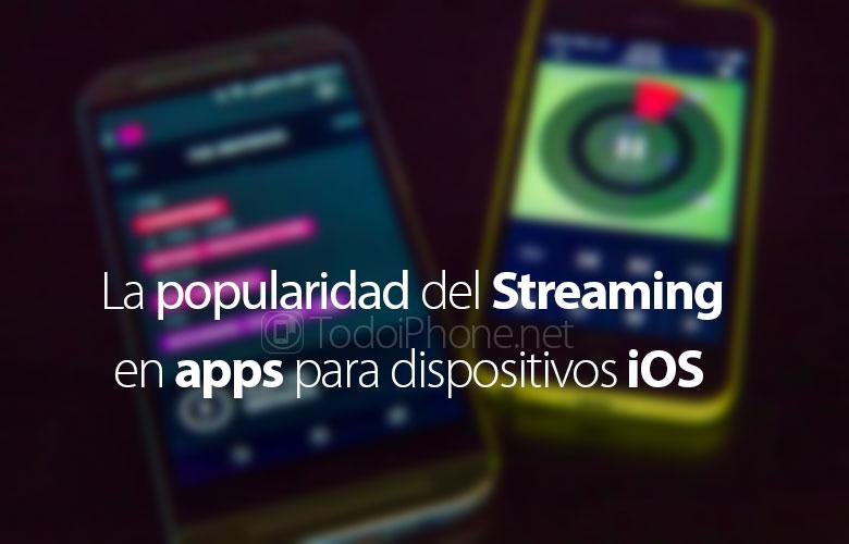 popularidad-streaming-aplicaciones-ios
