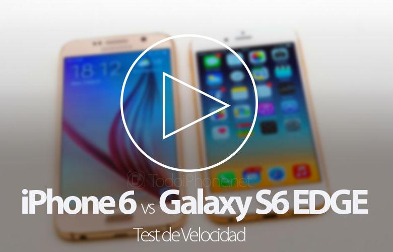 test-velocidad-iphone-6-galaxy-s6-edge