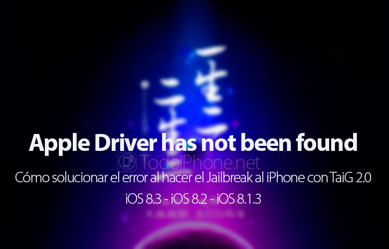 como-arreglar-error-apple-driver-has-not-been-found-jailbreak-ios-8-3-ios-8-2-ios-8-1-3