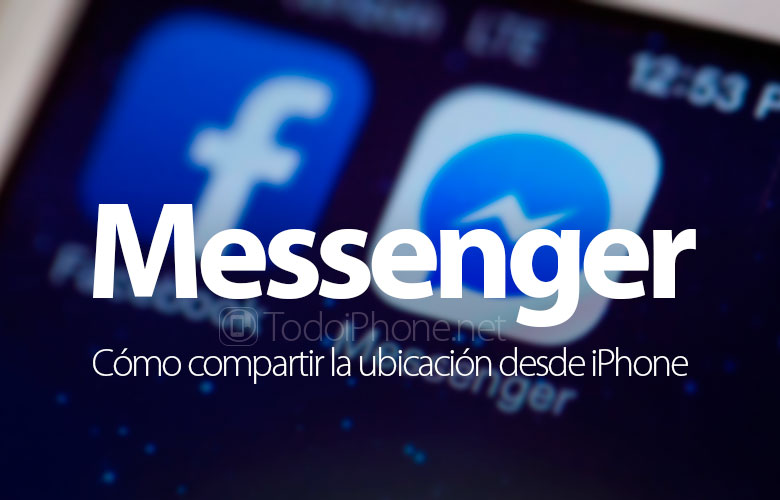 como-compartir-ubicacion-facebook-messenger-iphone