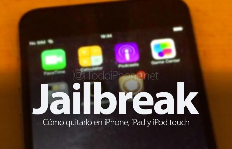 como-quitar-desinstalar-jailbreak-iphone-ipad-ipod