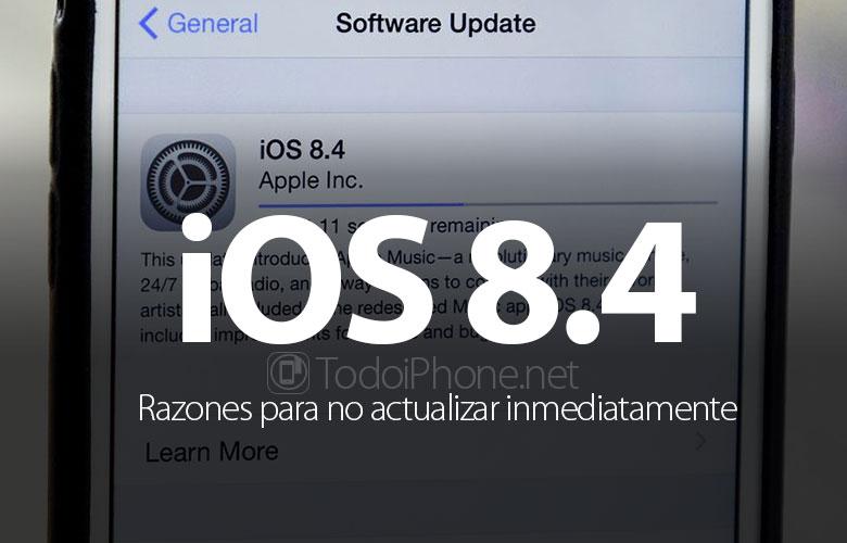 ios-8-4-razones-no-actualizar-inmediatamente