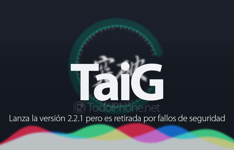 taig-2-2-1-retirada-fallos-seguridad
