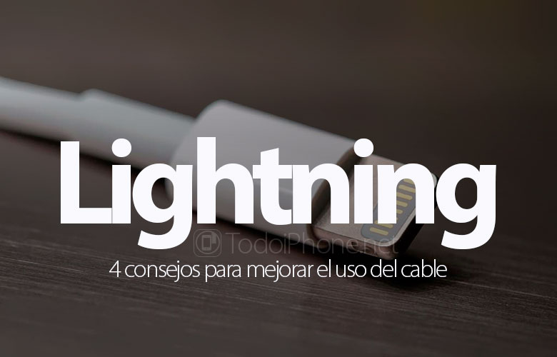 4-consejos-mejorar-uso-cable-lightning