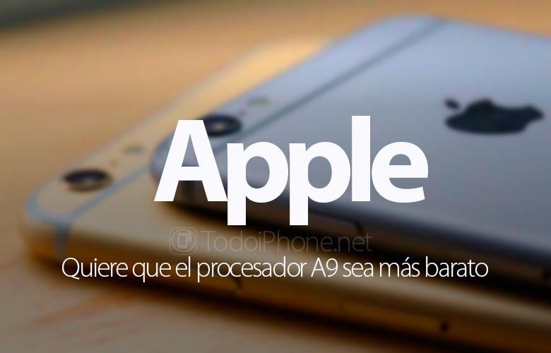 apple-quiere-chip-a9-mas-barato