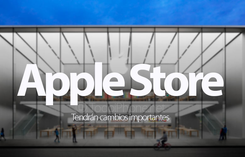 apple-store-cambios-importantesapple-store-cambios-importantes