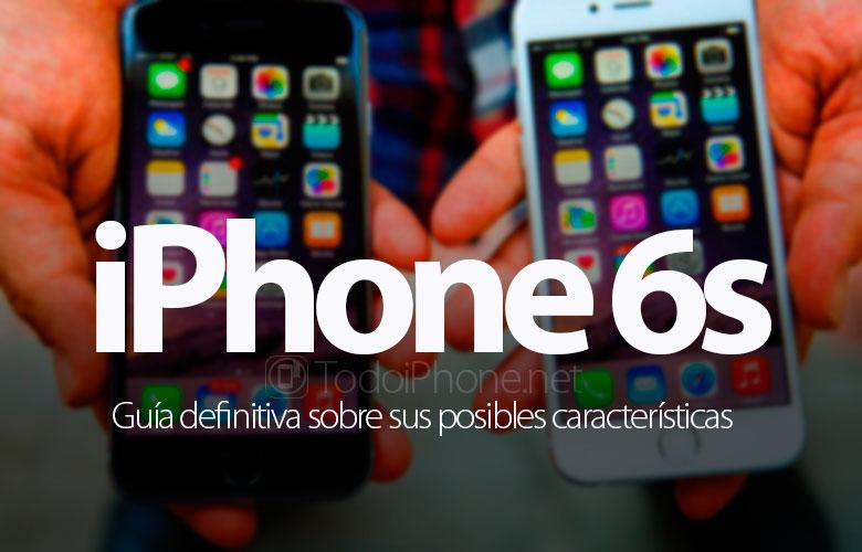 iphone-6s-guia-definitiva-posibles-caracteristicas