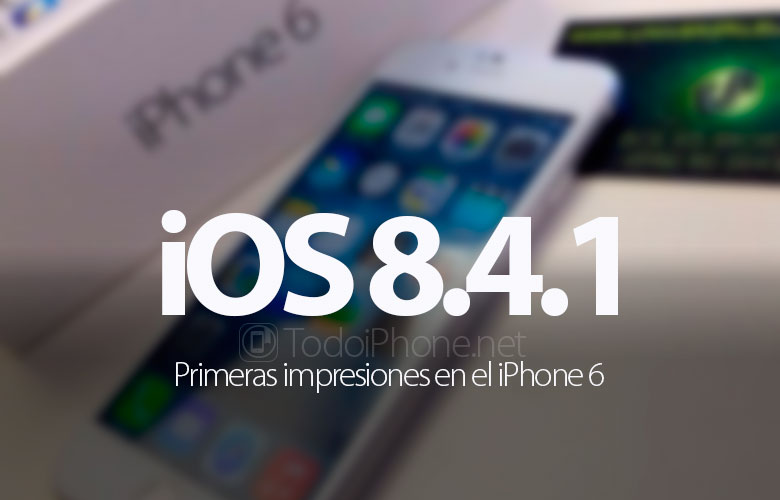 primeras-impresiones-ios-8-4-1-iphone-6