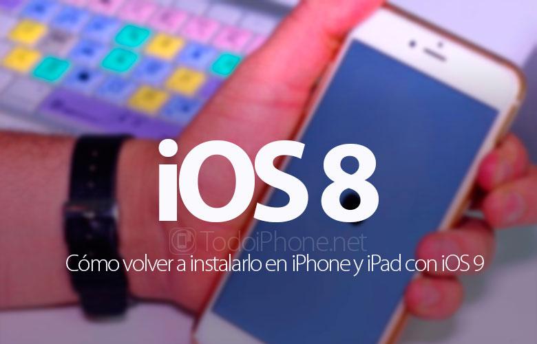 como-hacer-downgrade-ios-9-ios-8-iphone-ipad