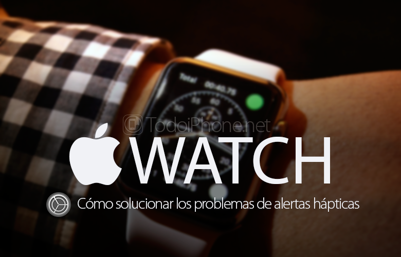 como-solucionar-problemas-alertas-hapticas-apple-watch
