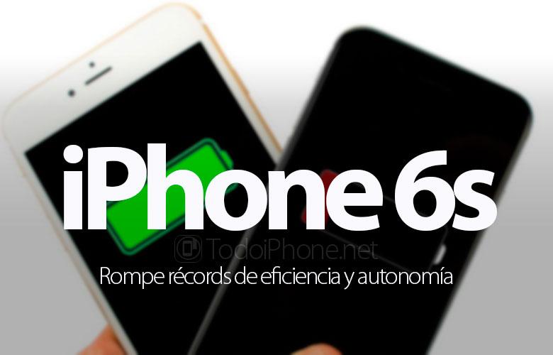 iphone-6s-rompe-records-eficiencia-autonomia
