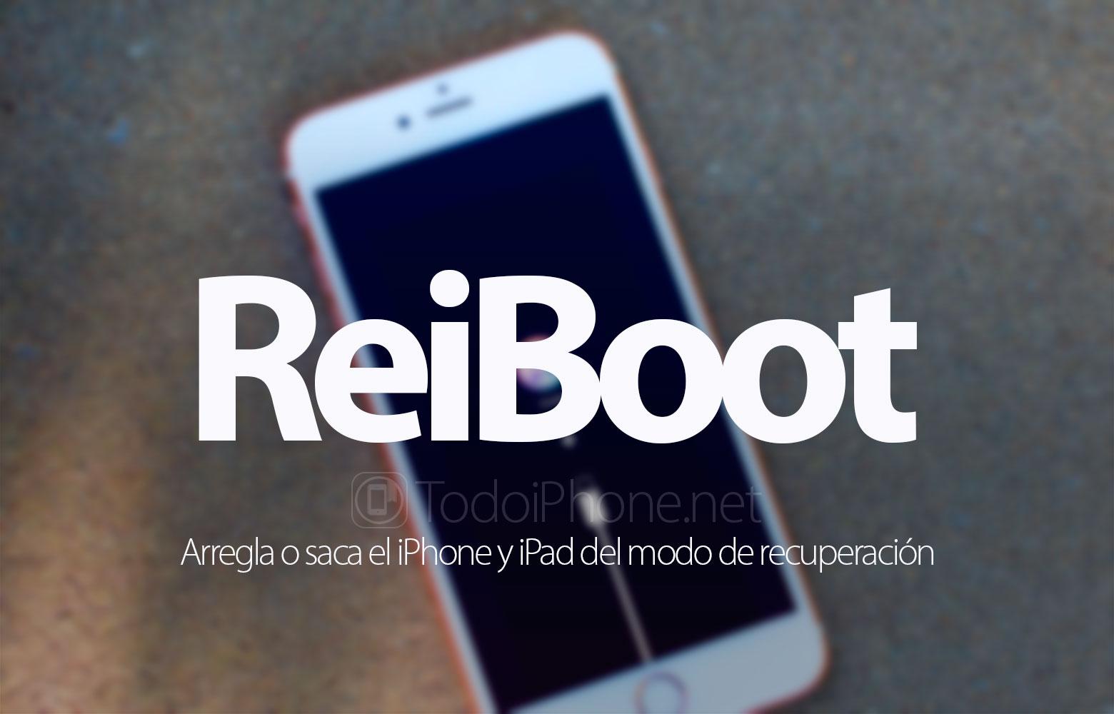 reiboot-arregla-saca-iphone-ipad-modo-recuperacion