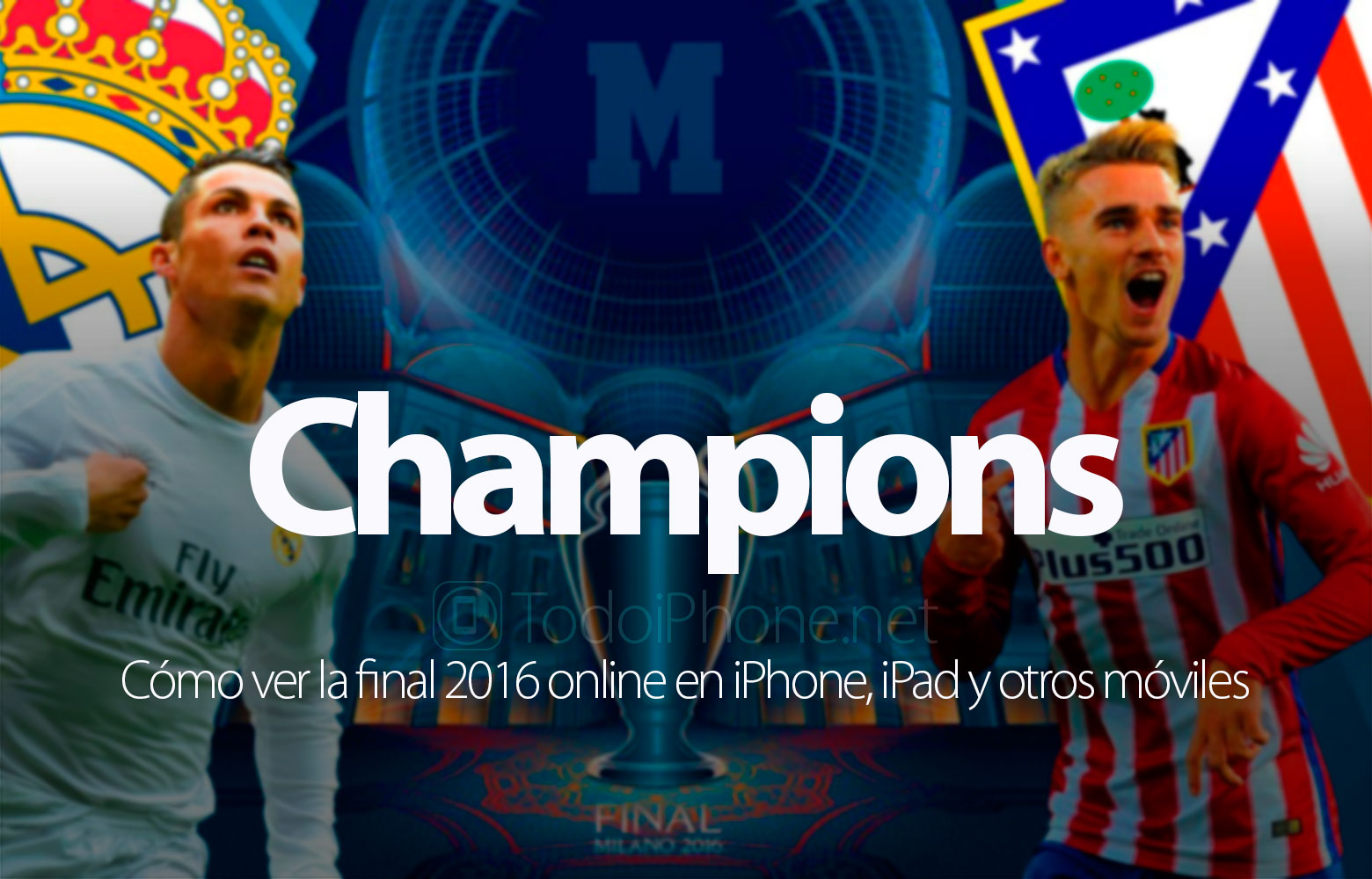 ver-online-final-real-madrid-atletico-2016-iphone