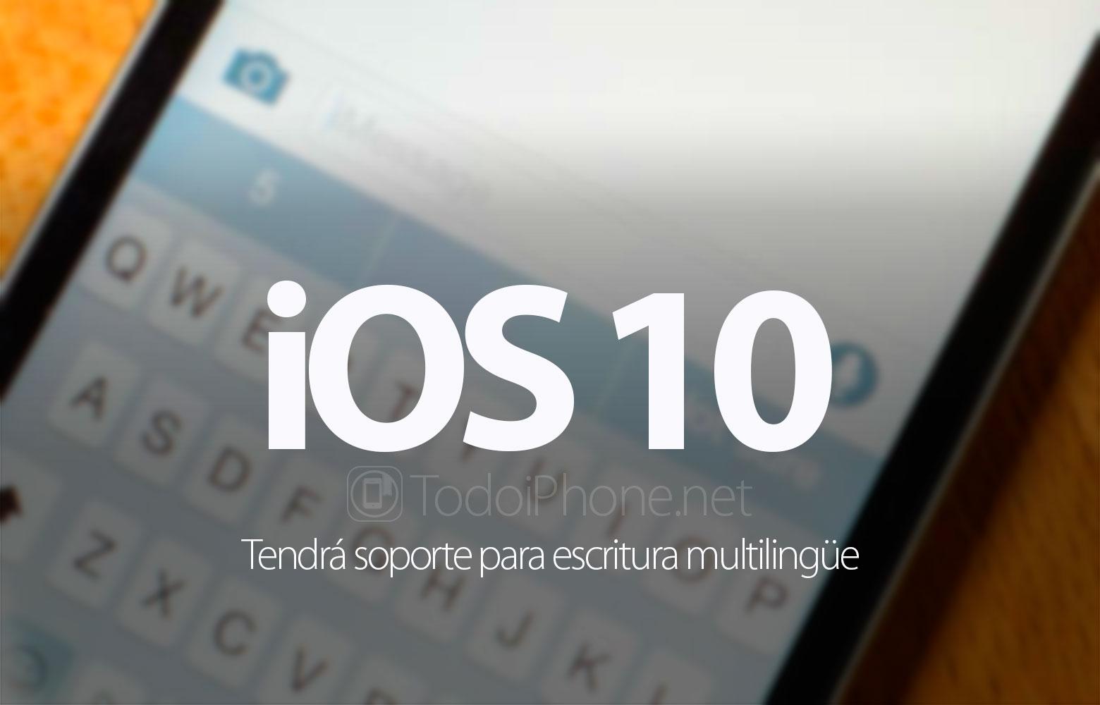 ios-10-soporte-escritura-multilingue